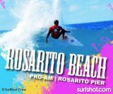 Rosarito Beach Pro Am update 22-23 August