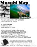 Musubi Map presents The Shorebreak Art of Clark Little