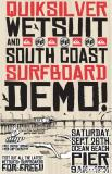 Quiksilver Wetsuits & South Coast Surfboards Demo Day in OB this Saturday Sept 26th
