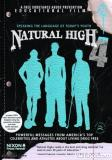 Producers of the Highly Acclaimed Natural High ® DVD series Announce Date of their Annual Event