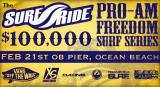 Surf Ride Freedom Series presented by Vans at OB Pier Sunday Feb 21st