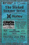ZJ Boarding House presents The STOKED Summer Series with Hurley